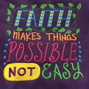 design-faith-makes-possible-not-easy